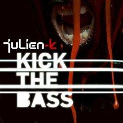 Julien-K - Kick The Bass (Single)