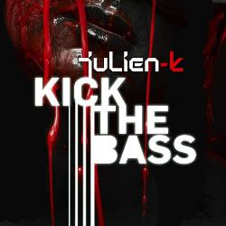 Julien-K - Kick The Bass (Remixes)