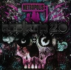 Metropolis: ReBirth 2.0