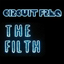 Circuit Freq - The Filth (Single)
