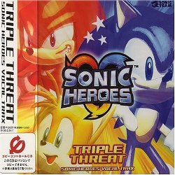 Sonic Heroes: Triple Threat Vocal Trax