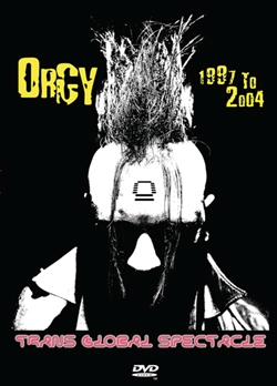 Orgy - Trans Global Spectacle (DVD)