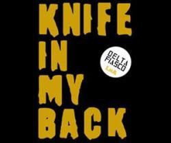 The Delta Fiasco - Knife In My Back (Vinyl Single)